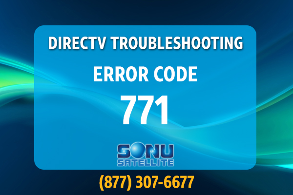 DIRECTV-for-Business-Troubleshooting-Error-Code-771