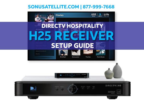 DIRECTV for Hospitality H25 Receiver Setup Guide